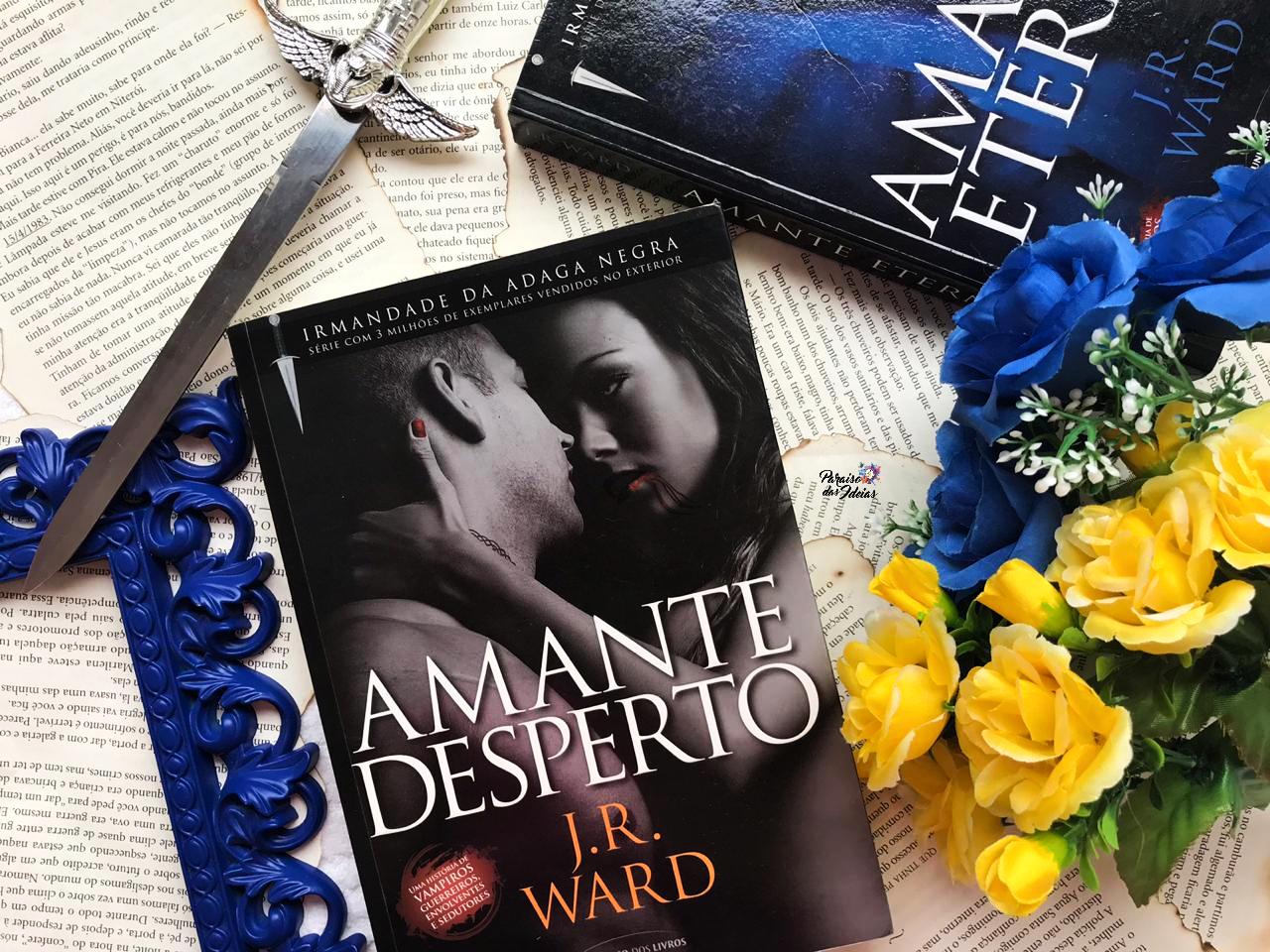 Amante Desperto Livro 03 || J.R Ward