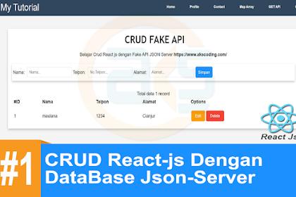 Tutorial CRUD React-Js API #1 : ( READ ) Menampilkan Data React-js Dengan DataBase Json-Server