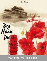 Đại Hoàn Dư - Cho Ta Khuynh Thất Giang San