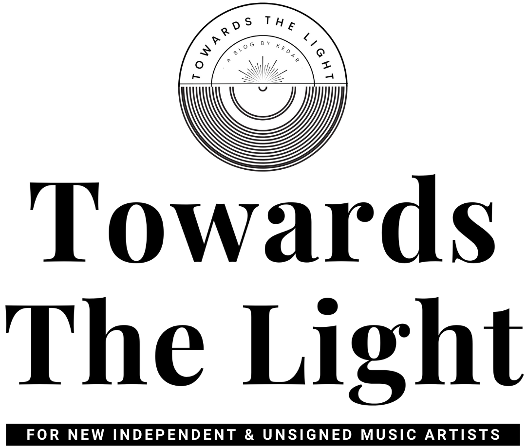 Towards The Light | For New Indie and Unsigned Music Artists