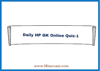Daily HP GK Online Quiz-1
