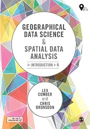 Livro: Geographical data science and spatial data analysis: an introduction in R / Autores: Lex Comber e Chris Brunsdon
