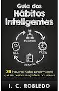 Guia dos Hábitos Inteligentes pdf - I. C. Robledo.pdf