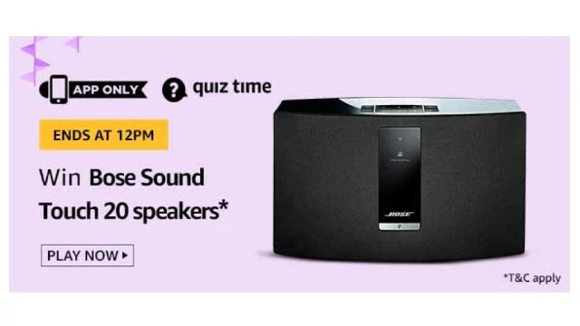 Amazon Bose Sound Touch 20 Speakers Quiz Answers - Today 7th April 2020