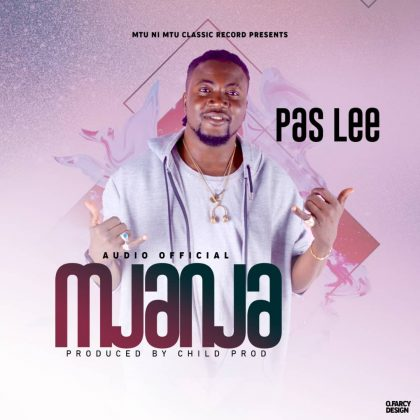 Download Audio | Pas Lee - Mjanja
