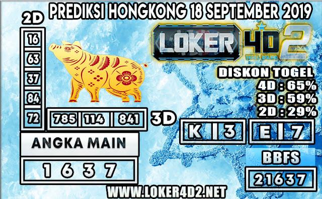 PREDIKSI TOGEL HONGKONG POOLS LOKER4D2 18 SEPTEMBER 2019