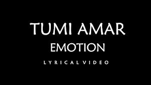 Tumi Amar Emotion Lyrics (তুমি আমার ইমোশন) Nur Nobi