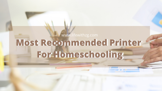Made my research and I compiled the most recommended inkjet printer brand and model based on the recommendation of my fellow homeschoolers.