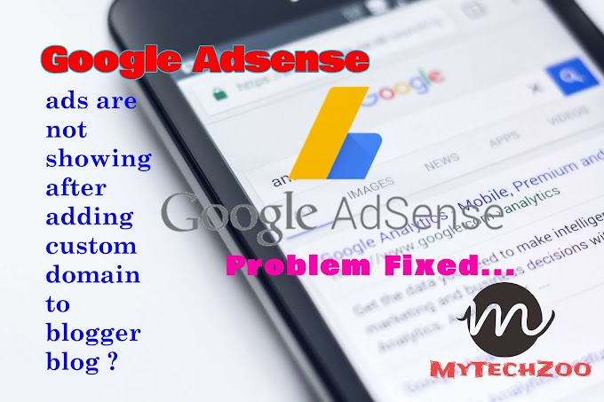 Why google ads is not showing after adding custom domain to blogger blog? Google adservice