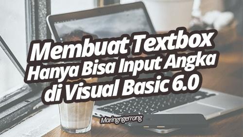 Membuat Textbox Hanya Bisa Input Angka Visual Basic 6.0