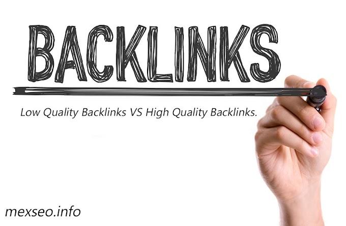 Low Quality Backlinks VS High Quality Backlinks.