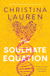 Quick Pick Book Review: The Soulmate Equation, by Christina Lauren