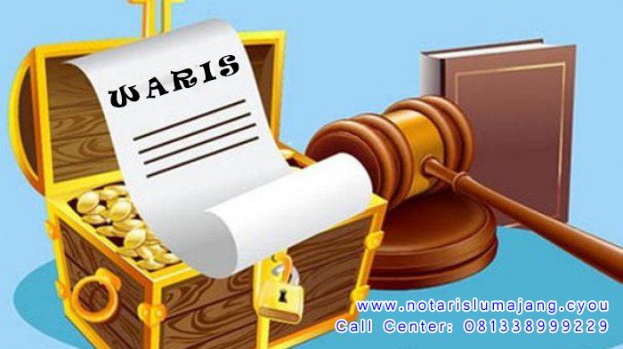 Hukum Waris di Indonesia by Notaris Lumajang Call Center: 081338999229
