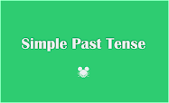 Pengertian, Rumus dan Contoh Kalimat Simple Past Tense