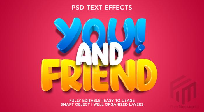 You Friend Text Effect Psd Template