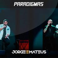 Paradigmas – Jorge e Mateus