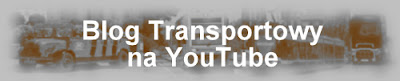 Blog Transportowy na YouTube, kanał Lukaszwo - Transport Movies