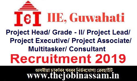 Indian Institute of Entrepreneurship (lIE), Guwahati Recruitment 2019
