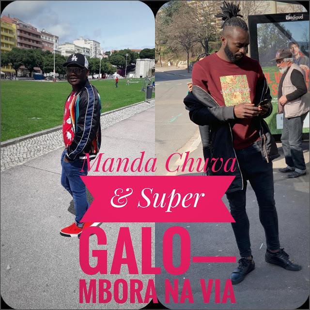 http://www.mediafire.com/file/6gk20p08aezwk8u/Manda+Chuva+%26+Super+Galo+-+Mbora+na+Via.mp3