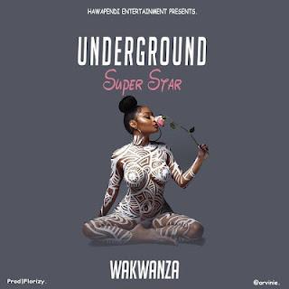 Wakwanza - Undergrond Superstar