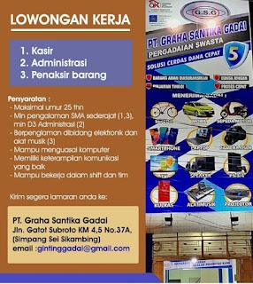 Lowongan Kerja Medan SMA SMK D3 PT Ghara Santika Gadai November 2020