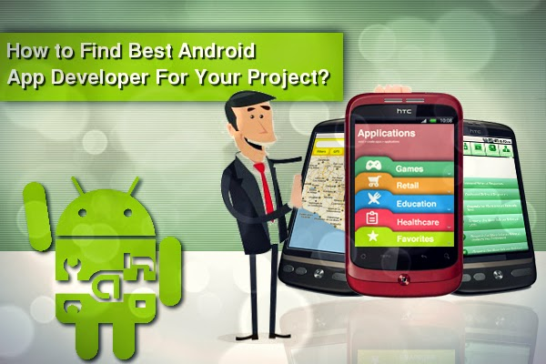 How to Find Best Android App Developer For Your Project?