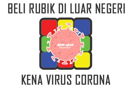 beli mainan rubik dari luar negeri kena corona covid-19