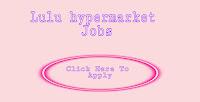 Lulu hypermarket Careers 2021