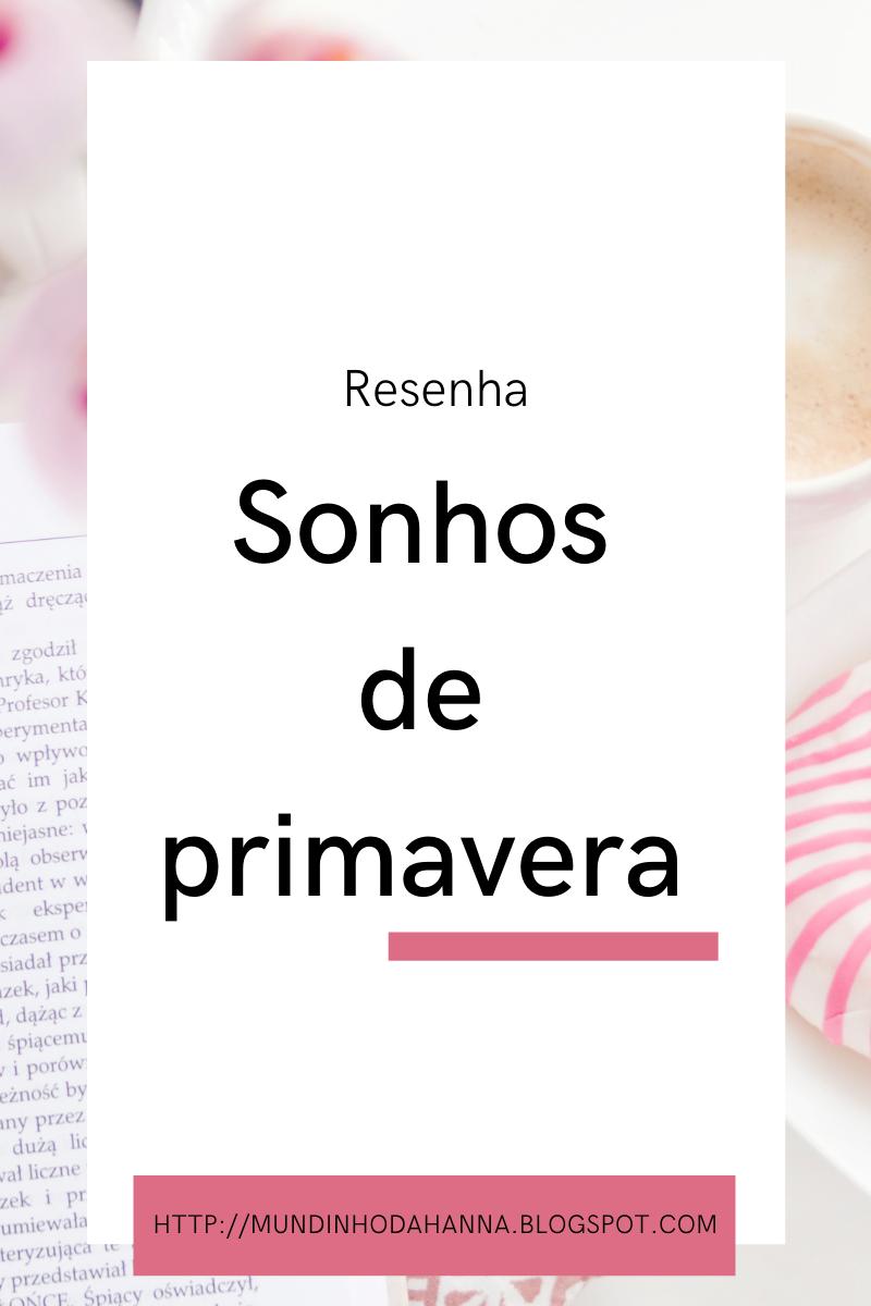 Sonhos de primavera | Emerson Silva