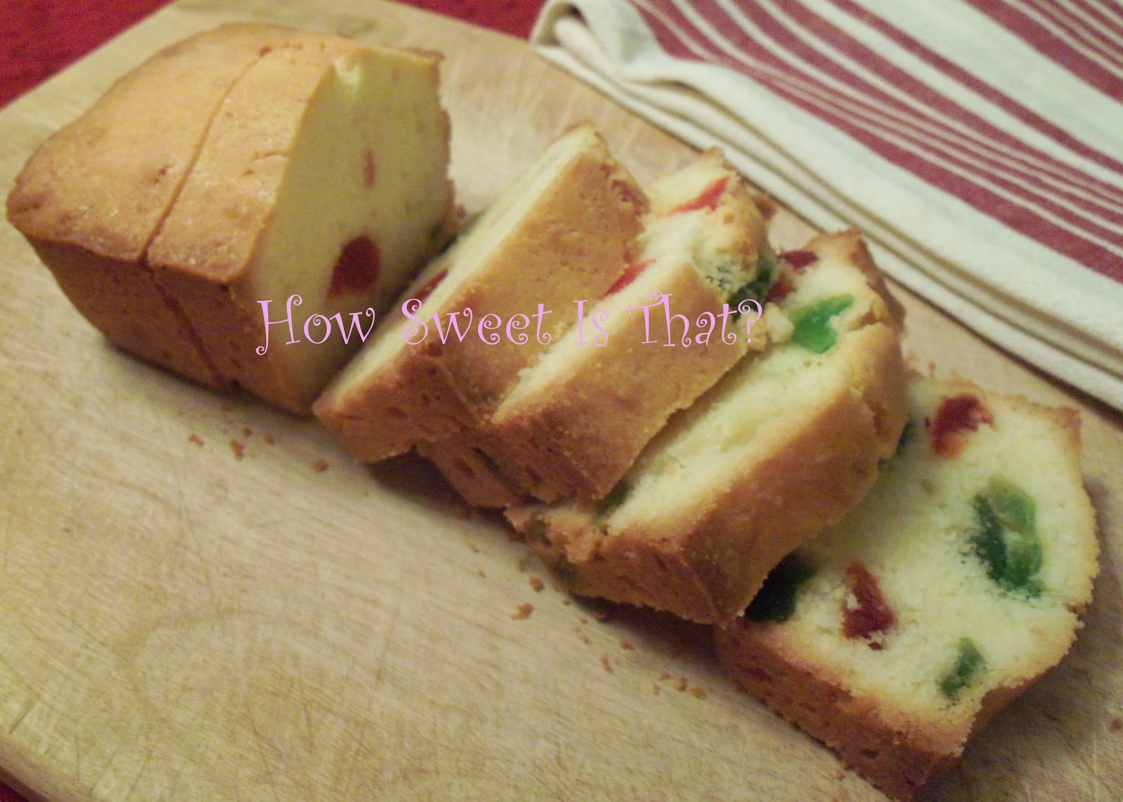 How Sweet Is That Cherry Loaf Pound Cake