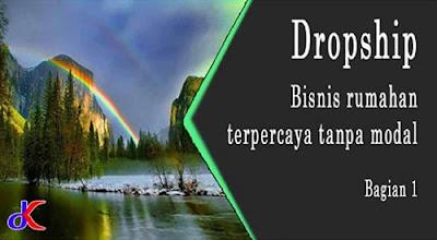 Dropship - bisnis rumahan terpercaya tanpa modal | Bagian 1