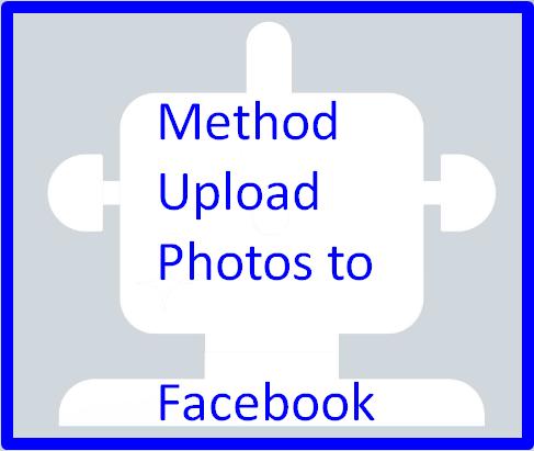 Method Upload Photos to Facebook