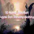 10 Nama Malaikat Dan Tugasnya serta Penampakan Malaikat