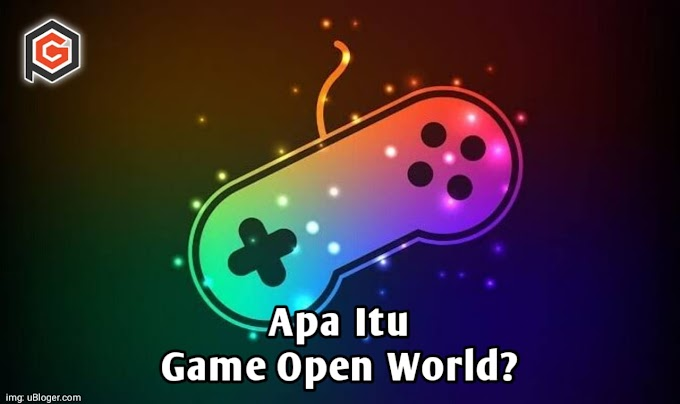 Apa yang Dimaksud Open World dalam Video Game?