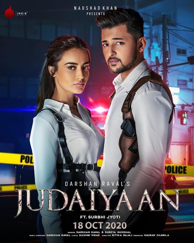 Song Lyrics : Judaiyaan by Darshan Raval and Shreya Ghoshal
