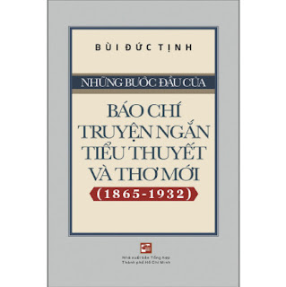 Những Bước Đầu Của Báo Chí Truyện Ngắn, Tiểu Thuyết Và Thơ Mới (1865-1932) ebook PDF EPUB AWZ3 PRC MOBI