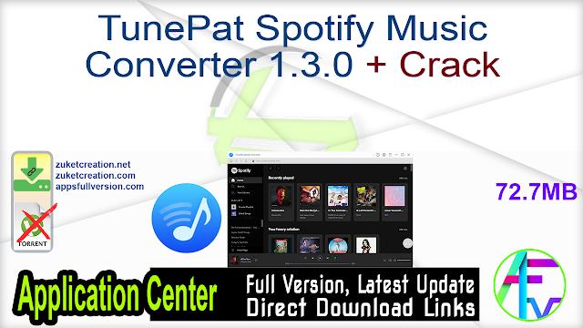 TunePat Spotify Music Converter 1.3.0 + Crack