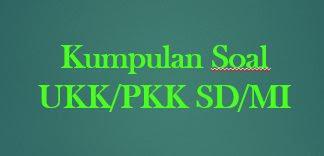 Soal UKK/PAT PAI Kelas 2 Dan Kunci Jawaban Serta Kisi-Kisi Soal 2019
