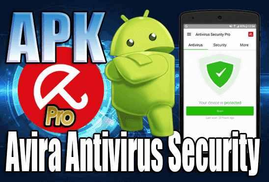 تحميل تطبيق Avira Antivirus Security Pro APK عملاق مكافحة الفيروسات للاندرويد