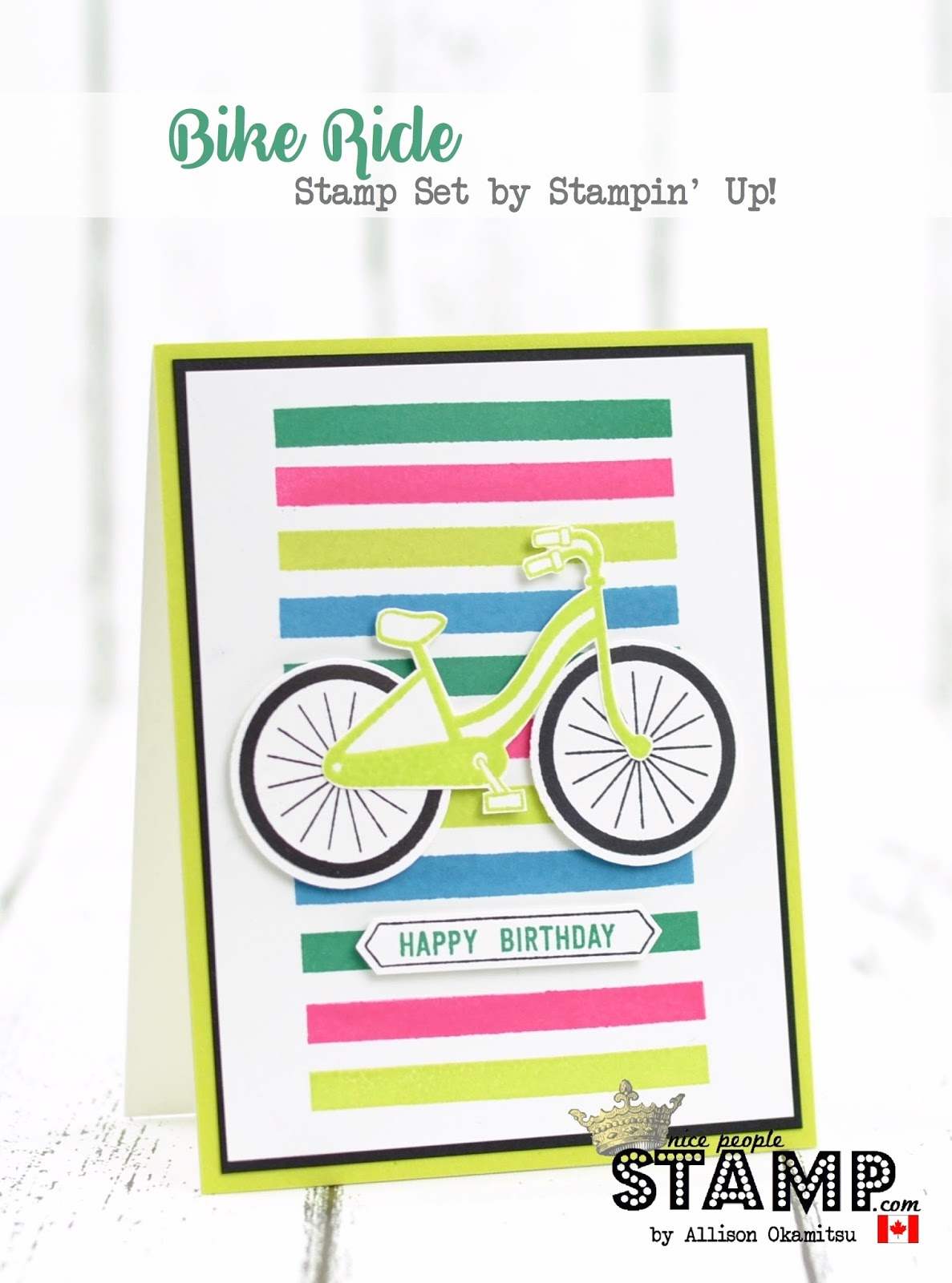 c9971fc7770 nice people STAMP! - Stampin' Up! Canada: Bike Ride Birthday Card ...