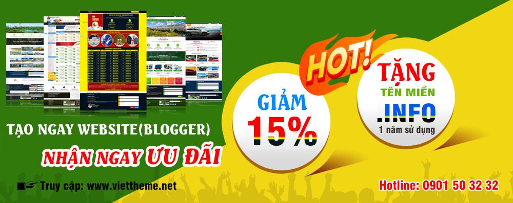 Giảm đến 15% và tặng 1 năm sử dụng tên miền MIỄN PHÍ khi mua giao diện Blogspot
