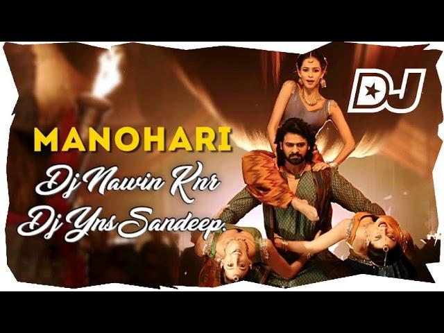 Manohari Dj Song 2020 Bahubali Manohari Dj Remix Dj Nawin KNR Dj YNS Sandeep [NEWDJSWORLD.IN]