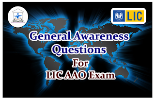 Important General Awareness Questions for LIC AAO-2016