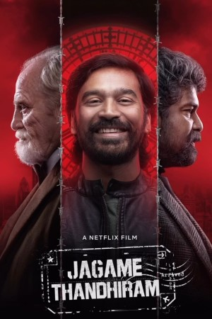 Download Jagame Thandhiram (2021) Hindi Dubbed Movie 480p | 720p | 1080p WEBRip 550MB | 1.4GB