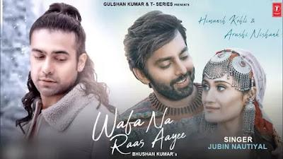 Wafa-Na-Raas-Aayi-Jubin-Nautiyal-Lyrics