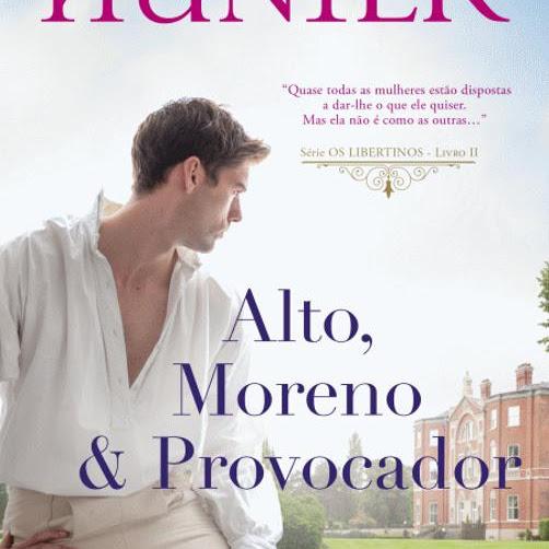 [RESENHA] Alto, Moreno & Provocador de Madeline Hunter