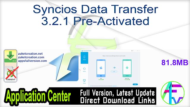Syncios Data Transfer 3.2.1 Pre-Activated