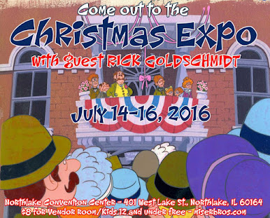I will be at CHRISTMAS EXPO in Northlake, IL July 14-16, 2016