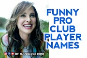 Funny Pro Clubs Player Names