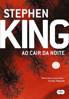 Ao Cair da Noite / Stephen King / Contos